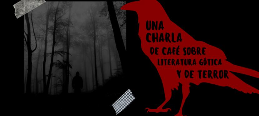 Una charla de café sobre literatura gótica y deterror