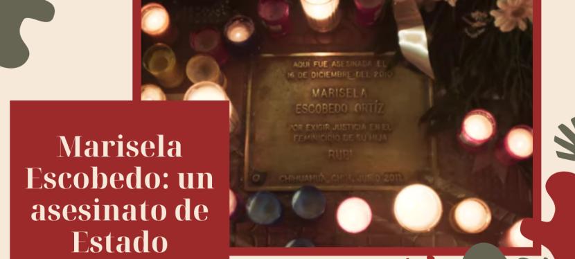 Marisela Escobedo: un asesinato deEstado